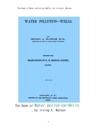 수질오염,우물.The Book of Water pollution--Wells, by Irving A. Watson