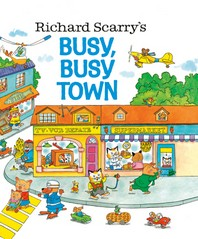 Richard Scarry''s Busy, Busy Town (A Golden Look-Look Book)