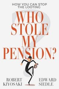 [해외]Who Stole My Pension?
