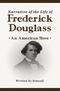 [해외]Narrative of the Life of Frederick Douglass (New Edition) (Paperback)