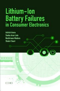 Lithium-Ion Battery Failures in Consumer Electronics
