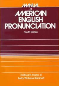 Manual of American English Pronunciation(Fourth Edition)