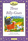 Three Billy-Goats(Classic Tales)(Beginner 1)