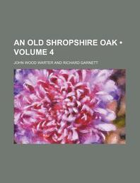 [해외]An Old Shropshire Oak (Volume 4) (Paperback)