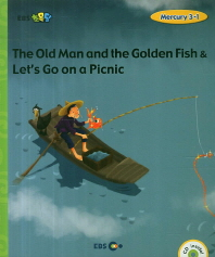 The Old Man and the Golden Fish & Let s Go on a Picnic