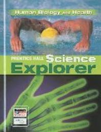 HUMAN BIOLOGY AND HEALTH (PRENTICE HAL SCIENCE EXPLORER  D)(양장본)