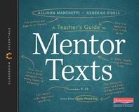 [해외]A Teacher's Guide to Mentor Texts, 6-12