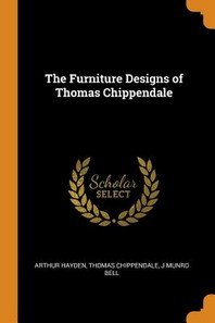 [해외]The Furniture Designs of Thomas Chippendale (Paperback)