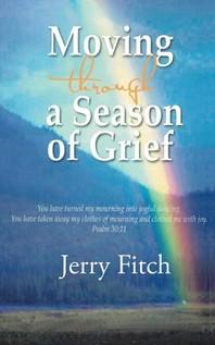 Moving through a Season of Grief
