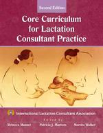 [해외]Core Curriculum for Lactation Consultant Practice (Paperback)