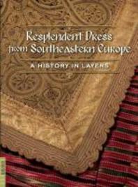 Resplendent Dress from Southeastern Europe