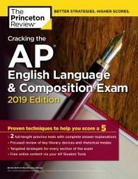 Cracking the AP English Language & Composition Exam(2019)