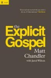 [해외]The Explicit Gospel (Hardcover)