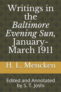 Writings in the Baltimore Evening Sun, January-March 1911