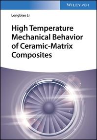 [해외]High Temperature Mechanical Behavior of Ceramic-Matrix Composites