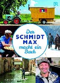 [해외]Der Schmidt Max macht ein Buch