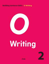 O Writing. 2(Building Sentence Skills)