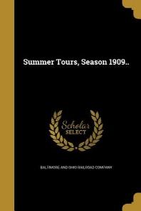 [해외]Summer Tours, Season 1909.. (Paperback)
