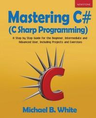 Mastering C# (C Sharp Programming)