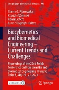 Biocybernetics and Biomedical Engineering - Current Trends and Challenges