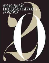 20 Years of Dolce & Gabbana for Men