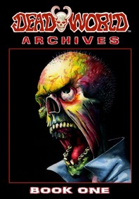 Deadworld Archives - Book One