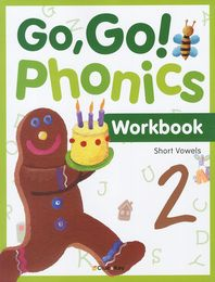 Go Go Phonics. 2: Short Vowels(Workbook)