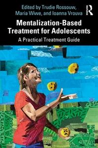 [해외]Mentalization-Based Treatment for Adolescents
