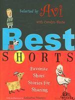 Best Shorts : Favorite Short Stories for Sharing