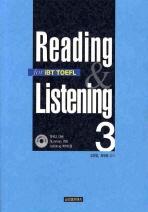 READING AND LISTENING FOR IBT TOEFL. 3(CD1장포함)