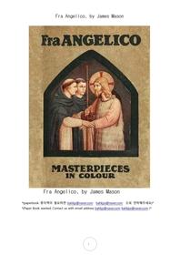 이태리수도승화가 프라 안젤리코.Fra Angelico, by James Mason