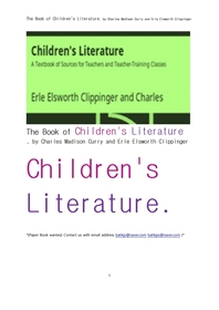 영미 아동문학.The Book of Children's Literature, by Charles Madison Curry and Erle Elsworth Clipping