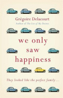 [해외]We Only Saw Happiness (Hardcover)