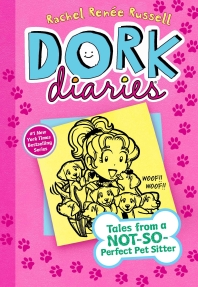 Dork Diaries #10: Tales from a Not-So-Perfect Pet Sitter