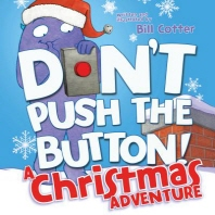 Don't Push the Button! a Christmas Adventure