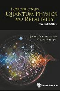 Introductory Quantum Physics and Relativity (Second Edition)