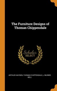 [해외]The Furniture Designs of Thomas Chippendale (Hardcover)