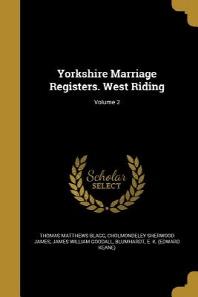 [해외]Yorkshire Marriage Registers. West Riding; Volume 2 (Paperback)
