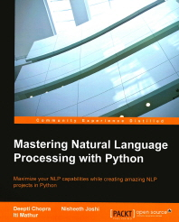 Mastering Natural Language Processing with Python(Paperback)