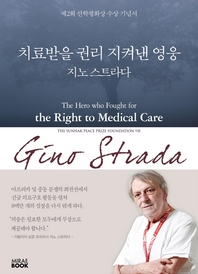 The Hero who Fought for the Right to Medical Care Gino Strada