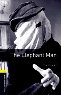 THE ELEPHANT MAN(New Oxford Bookworms Library 1)