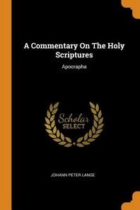 [해외]A Commentary on the Holy Scriptures (Paperback)