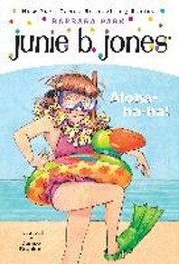 Junie B. Jones #26: Junie B. First Grader : Aloha-ha-ha