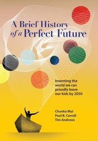 [해외]A Brief History of a Perfect Future
