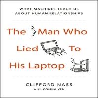 [해외]The Man Who Lied to His Laptop