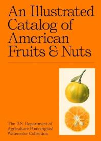 [해외]An Illustrated Catalog of American Fruits & Nuts