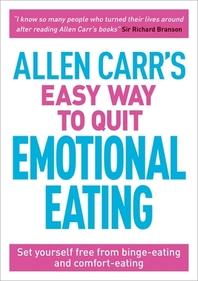 [해외]Allen Carr's Easy Way to Quit Emotional Eating (Paperback)