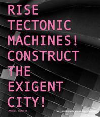 Rise Tectonic Machines!