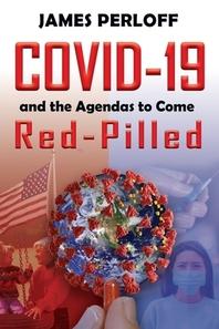 [해외]Covid-19 and the Agendas to Come, Red-Pilled