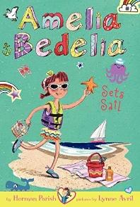 Amelia Bedelia Chapter Book #7